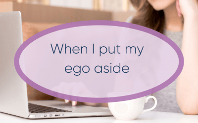 When I put my ego aside