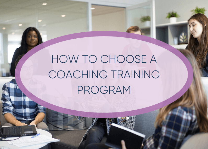 How to Choose A Coaching Training Program