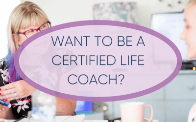 Want to be a Certified Life Coach?