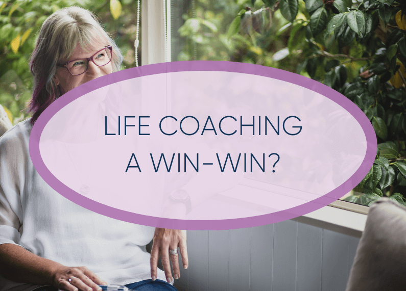 Life Coaching is Win / Win